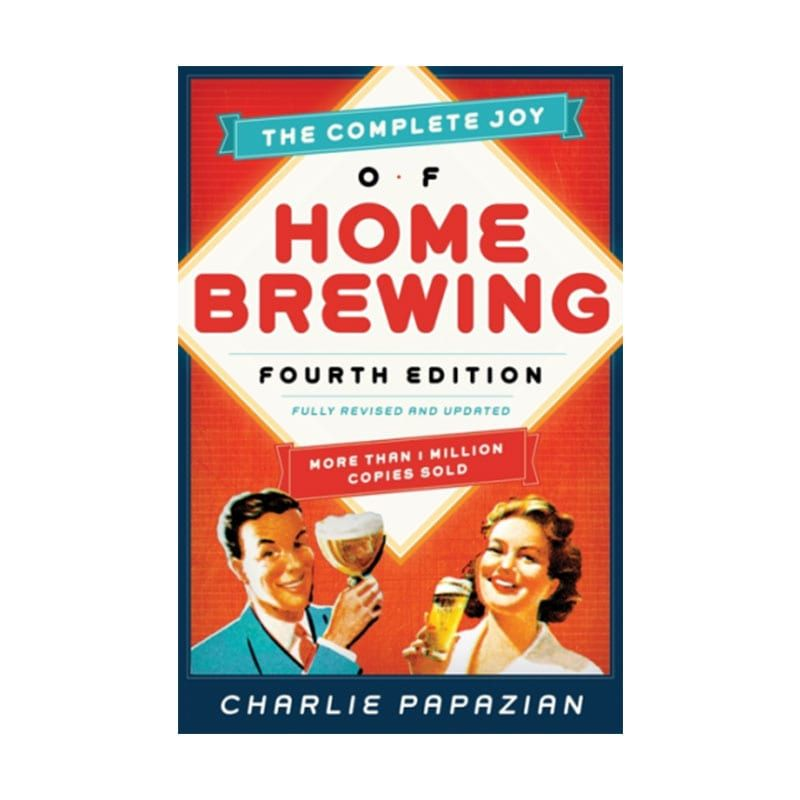 The Complete Joy of Home Brewing - 4th Edition