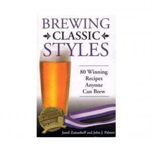 Brewing Classic Styles Book - Jamil Zainascheff and John J Palmer